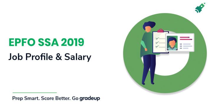 EPFO SSA Salary and Job Profile 2019, Check Pay and Allowances!