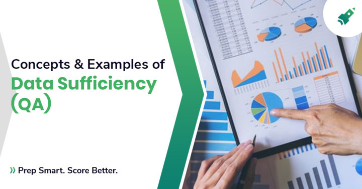 Concepts & Examples of Data Sufficiency (Quantitative Aptitude)