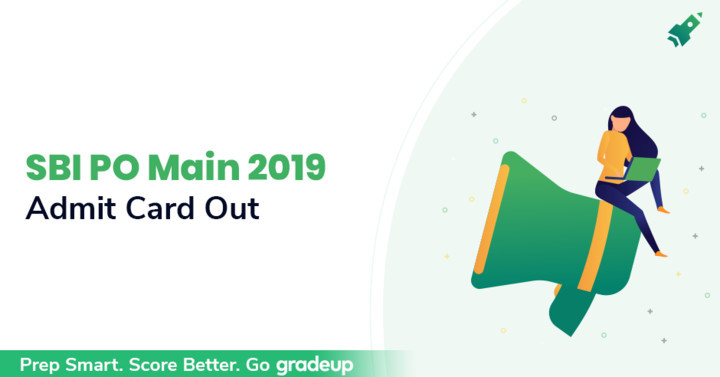 SBI PO Mains Admit Card 2019 Out, Check Admit Card Download Link
