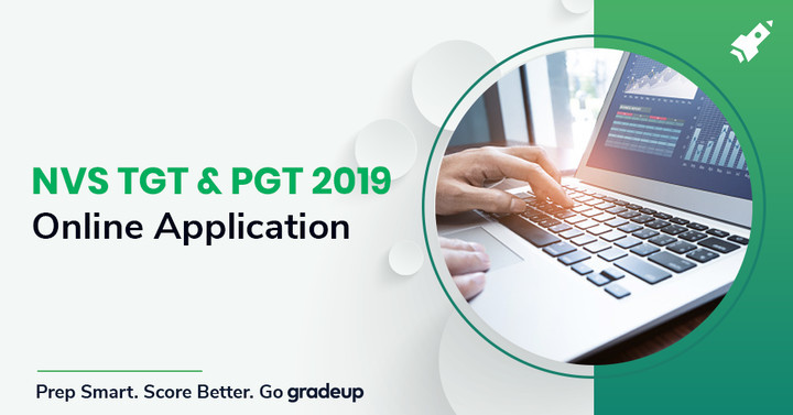 NVS TGT & PGT Online Application Form 2019, Apply Now!