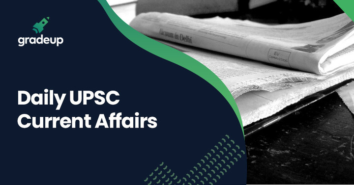 Daily UPSC Current Affairs: 25.07.2019