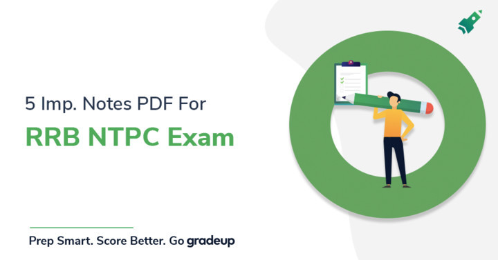 Mission RRB NTPC 2019 Course: 5+ Important Notes PDFs