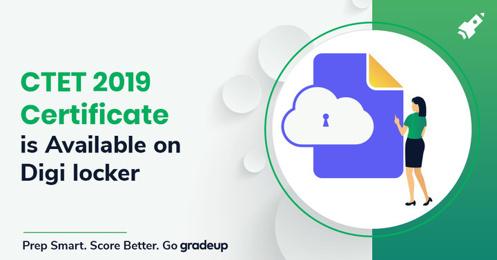 CTET 2019 Certificate is Available on Digi Locker, Download Now