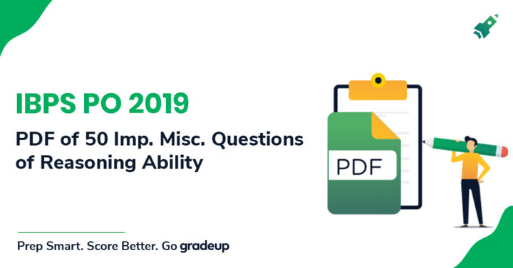 Reasoning Miscellaneous Questions' PDF Important for IBPS PO Exam 2019