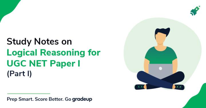 UGC NET Logical Reasoning Notes for Paper I (Part I)