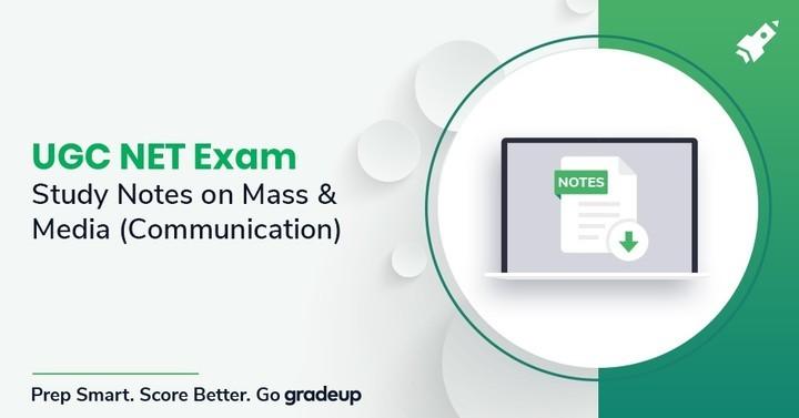 UGC NET परीक्षा के लिए मास और मीडिया (संचार) पर अध्ययन नोट्स