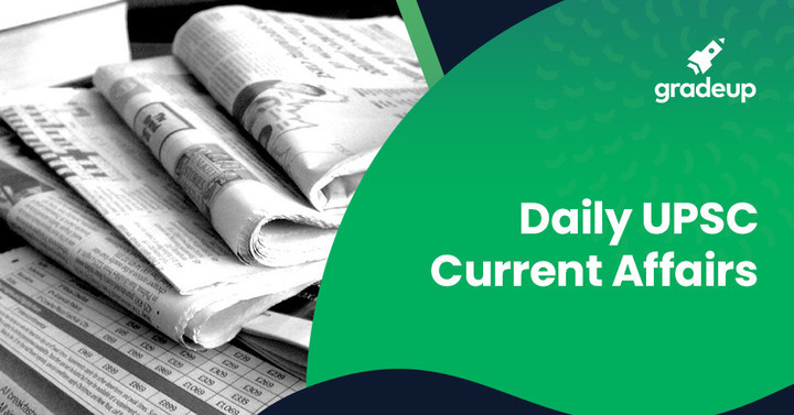 Daily UPSC Current Affairs: 30.09.2019