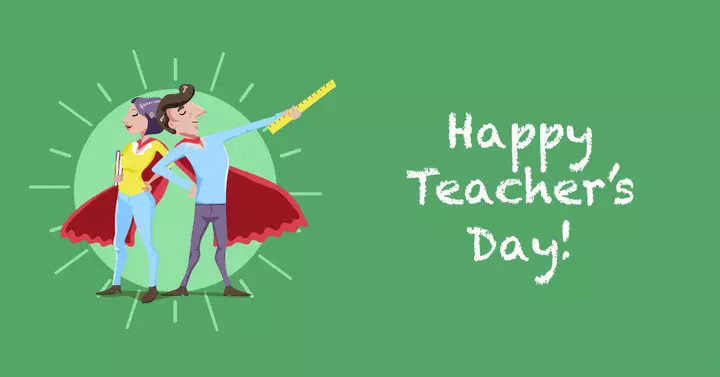 Happy Teacher's Day to all dear students