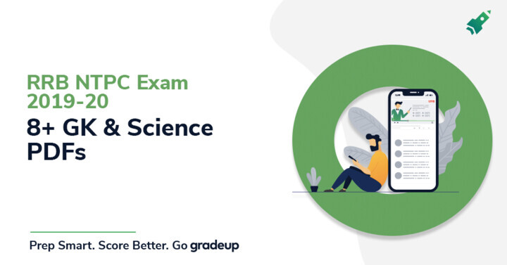 8+ GK & Science PDFs for RRB NTPC Exam 2019-20   Download PDF