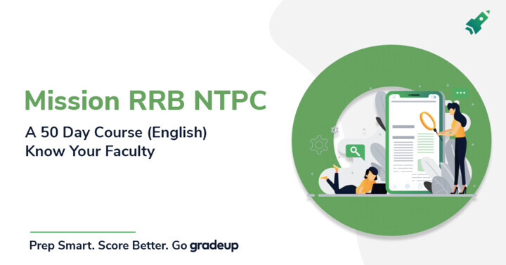Mission RRB NTPC Course: A 50-Day Course (English) | Know Your Faculty