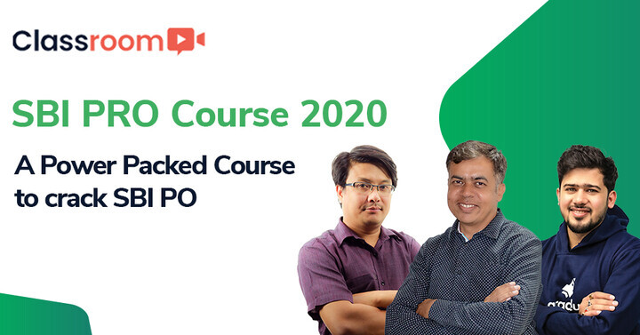 SBI PRO Course 2020: A Power Packed Course to crack SBI PO & All other PO Exams