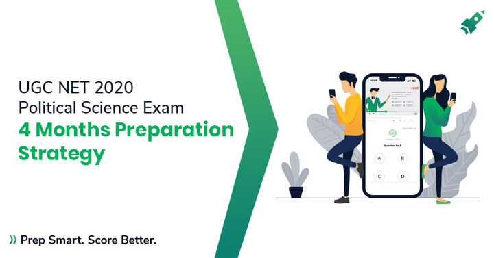 4 Month Study Plan for NTA UGC NET Political Science 2020 Exam [Proven Strategy]