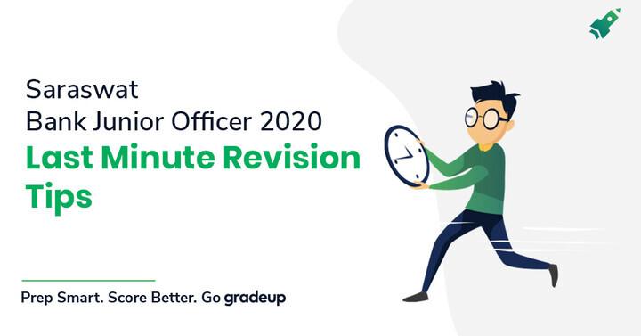 Last-Minute Revision Tips for Saraswat Bank Junior Officer 2020 Exam