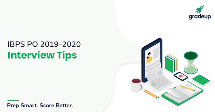 Tips To Prepare For IBPS PO Interview 2019-2020
