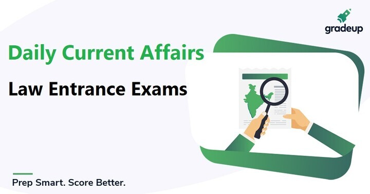 Daily Current Affairs for Law Exams: 25th January 2020