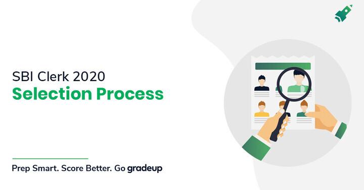 SBI Clerk Selection Process 2020 (Prelims, Mains, Language Test)