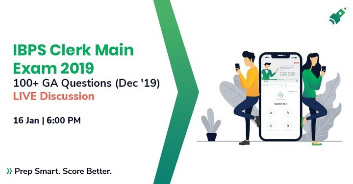 IBPS Clerk Main 2019: 100+ GK Questions (December 2019)   LIVE DISCUSSION