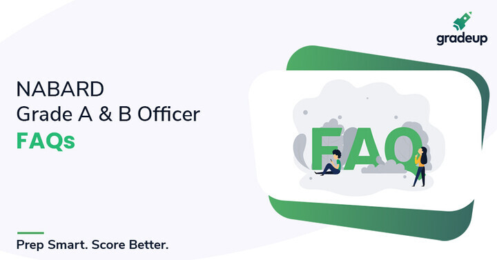 NABARD Grade A & B Officer : FAQ