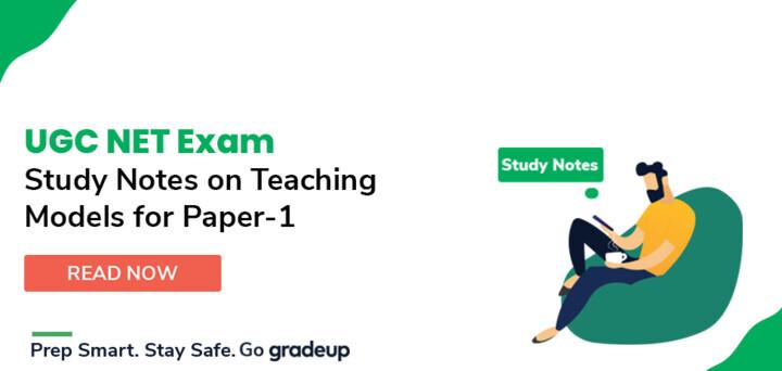 पेपर -1 के लिए मॉडल ऑफ टीचिंग पर स्टडी नोट्स