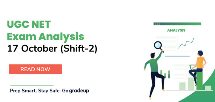 UGC NET Exam Analysis 2020 (Shift 2) 17th October: Questions Asked, Difficulty Level