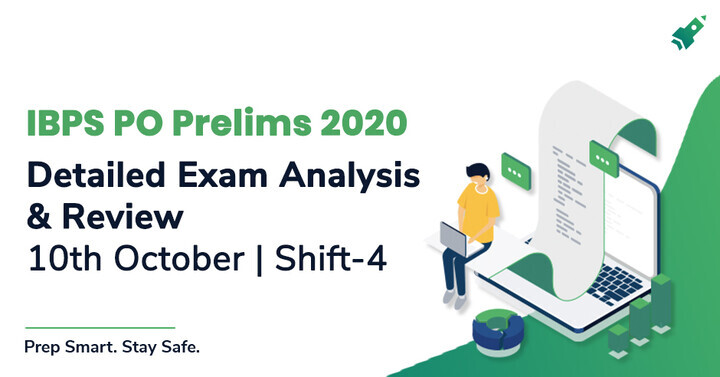 IBPS PO Exam Analysis 2020 Shift 4 for Prelims 10 Oct: PO Question Asked, Expected Cut Off, Attempts