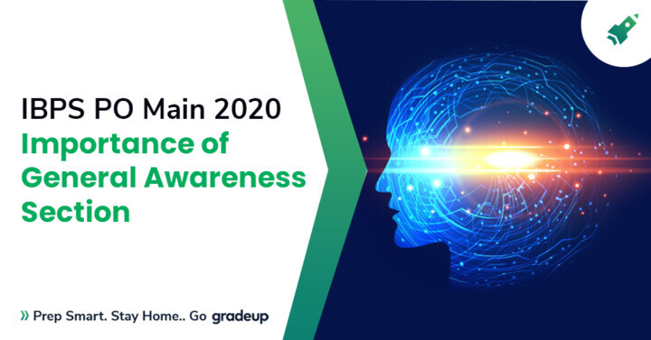 How to Prepare General Awareness for IBPS PO Mains Exam 2020