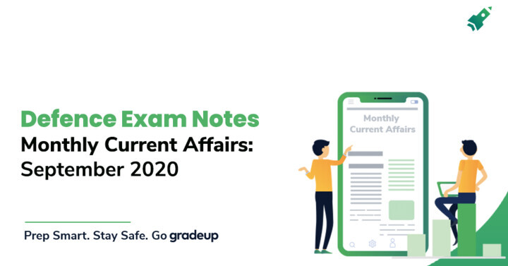 Monthly Current Affairs PDF for Defence Exam (September 2020), Download Now