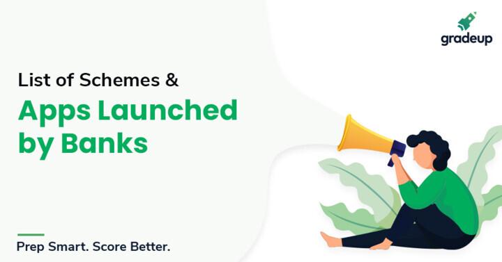 वर्ल्ड अराउंड अस: बैंकों द्वारा शुरू की गई योजनाओं और एप्लिकेशन की सूची