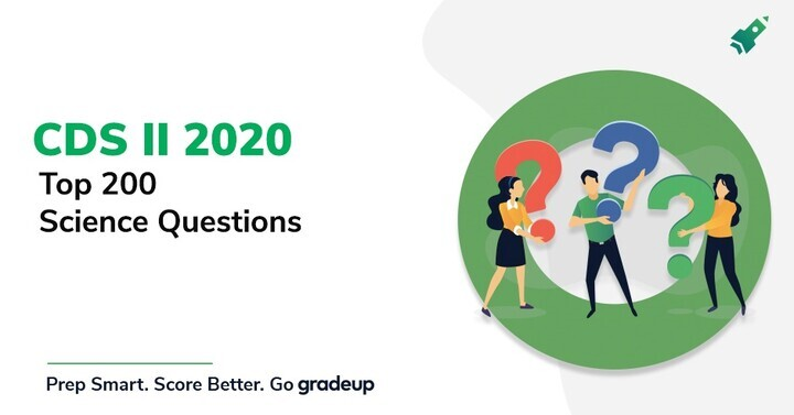 Top 200 Science Questions for CDS II 2020