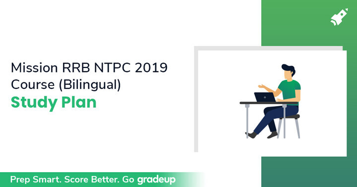 Mission RRB NTPC 2019 Course (Bilingual)  Study Plan