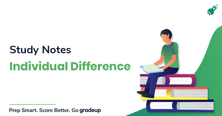 Study Notes on Individual Differences