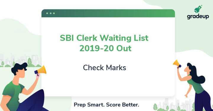 SBI Clerk Waiting List 2019-20 Out, Check Marks