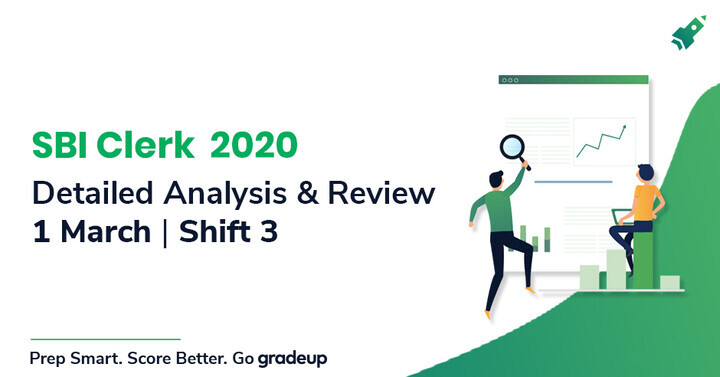 SBI Clerk Prelims Shift 3 Analysis 1st March 2020: Section-Wise Review, Difficulty Level