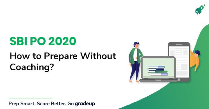 बिना कोचिंग के SBI PO परीक्षा 2019 की तैयारी कैसे करें!