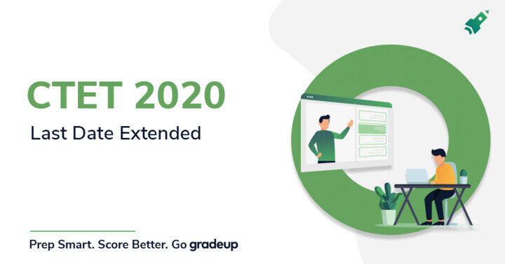 CTET 2020 ऑनलाइन आवेदन पत्र की अंतिम तिथि आगे बढ़ी