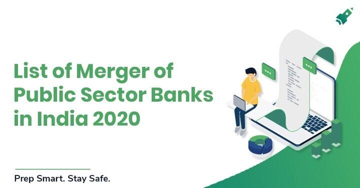 भारत में कुछ महत्वपूर्ण बैंक विलय की सूची 2020