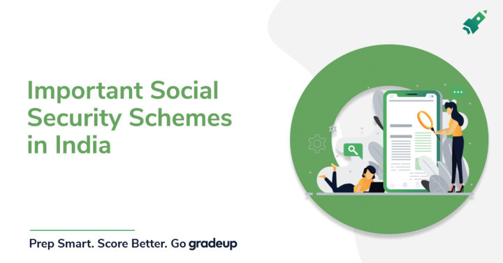 Important Social Security Schemes in India (Part I)