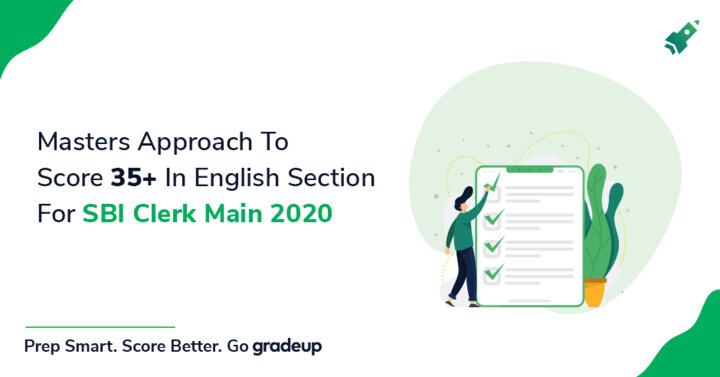 एस.बी.आई. क्लर्क 2018 परीक्षा में अंग्रेज़ी भाग की तैयारी कैसे करें?