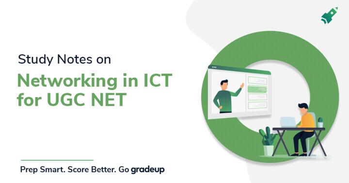 UGC NET के लिए नेटवर्किंग पर अध्ययन नोट्स