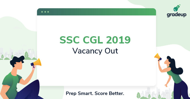 SSC CGL Vacancy 2019-20 Out, Download 8500+ Tentative Vacancies PDF