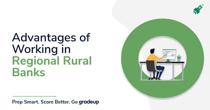 Advantages of working in Regional Rural Banks