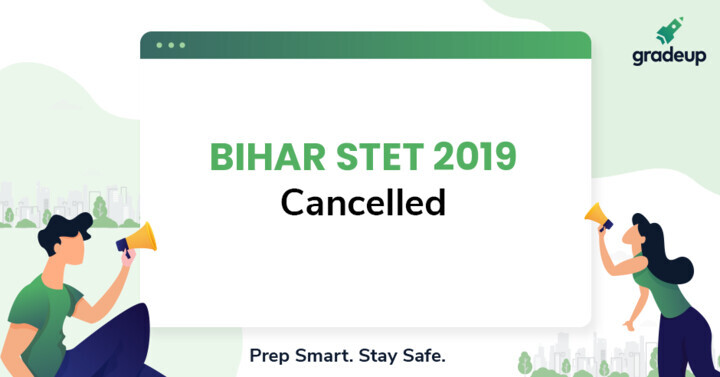 Bihar STET 2019 Cancelled, Check the details here