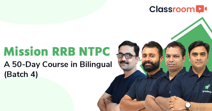 Mission RRB NTPC: A 50-Day Bilingual Course (Batch 4) | All You Need To Know