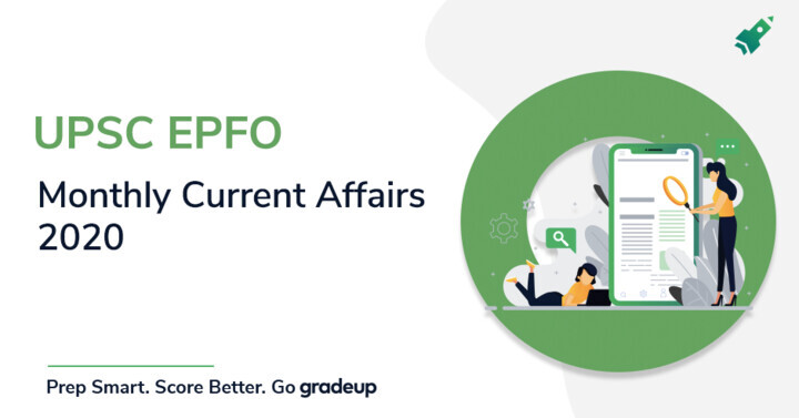 UPSC EPFO EO AO Current Affairs April 2020, Download PDF in Hindi & English