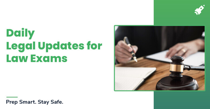 Daily Legal Updates for Law Exams: 30th June 2020