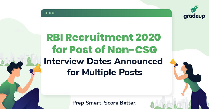 RBI Grade B Interview 2020 Dates Changed for Non-CSG Posts, Check New Schedule Now
