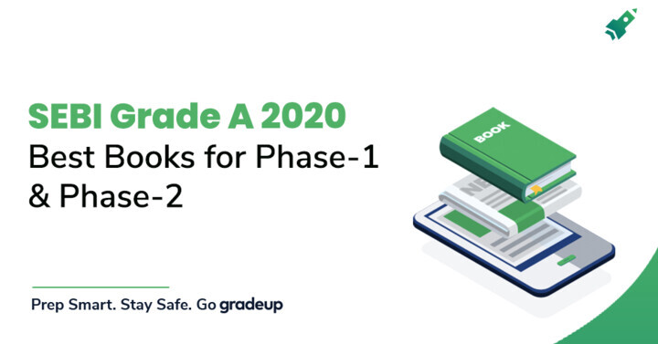 Best Books for SEBI Grade A 2020 Exam Preparation Phase I & II