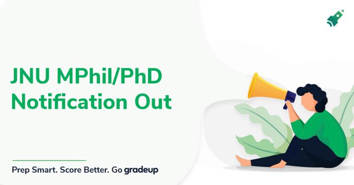 JNU M.Phil/PhD Notification Out