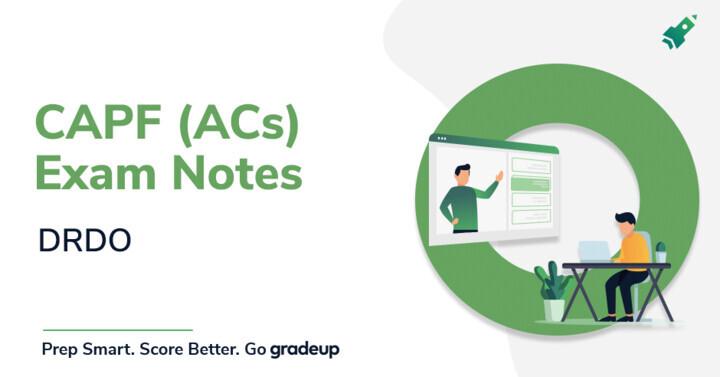 CAPF (ACs) Exam Notes: DRDO