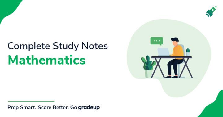 शिक्षण परीक्षाएँ 2019 के लिए गणित के  पूर्ण अध्ययन नोट्स